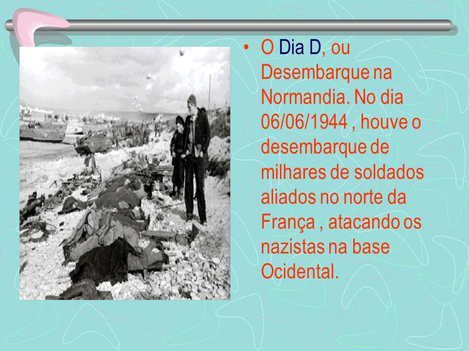 O Dia D, ou Desembarque na Normandia
