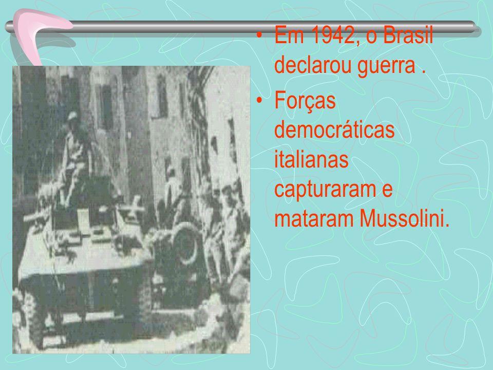 Em 1942, o Brasil declarou guerra .