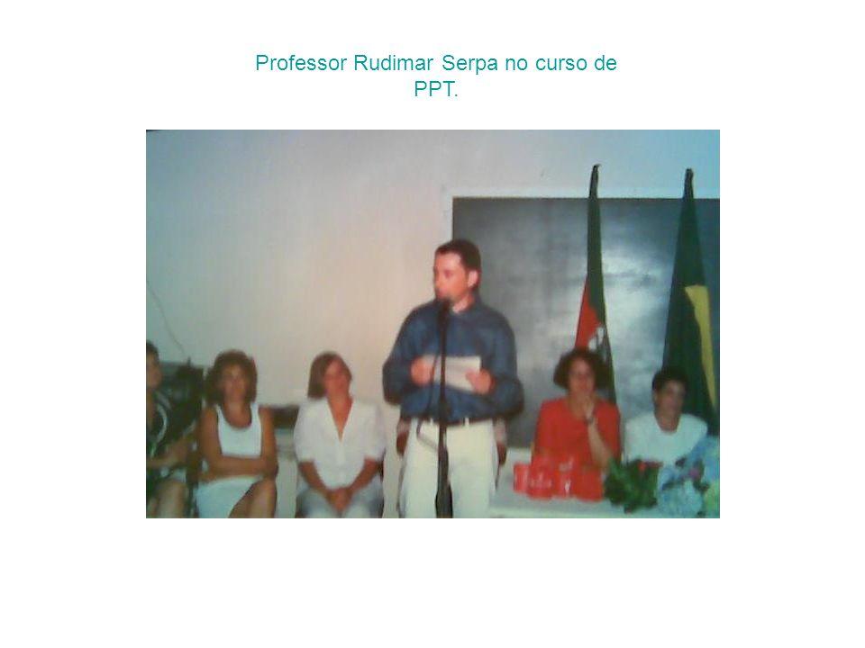 Professor Rudimar Serpa no curso de PPT.
