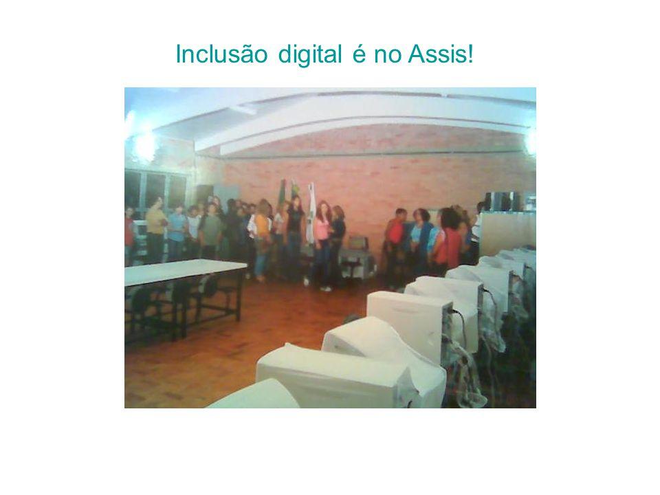 Inclusão digital é no Assis!