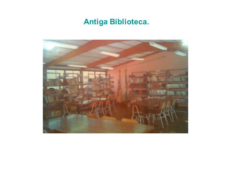 Antiga Biblioteca.