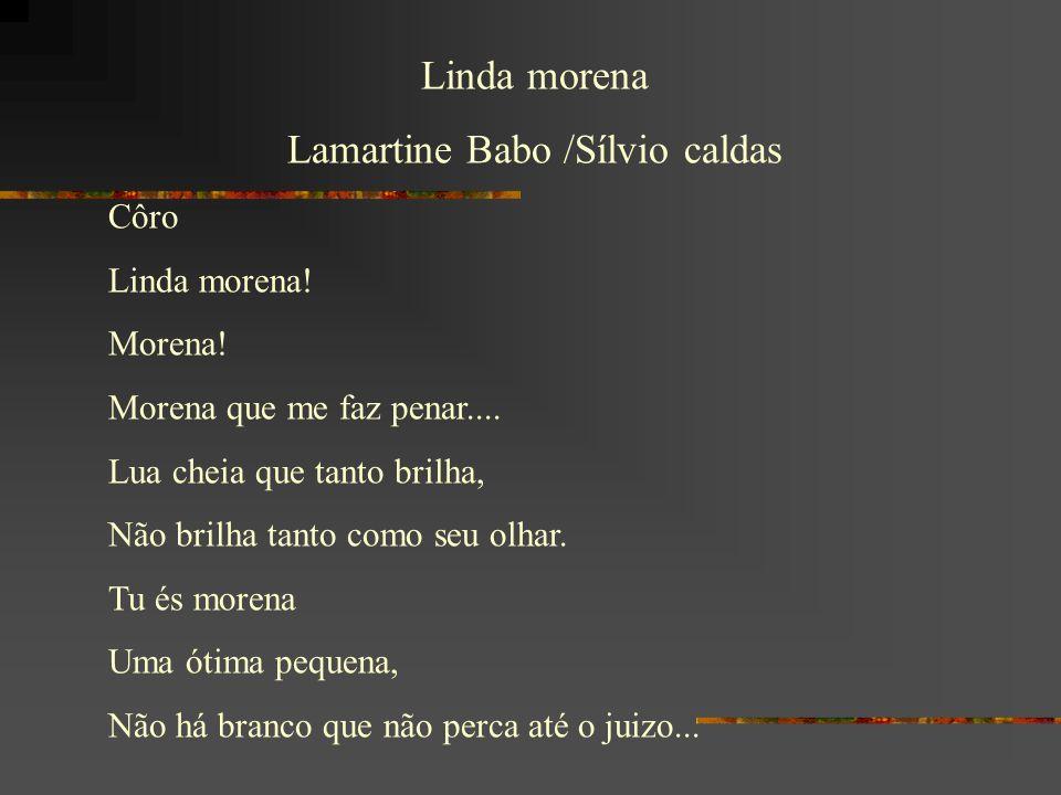 Lamartine Babo /Sílvio caldas