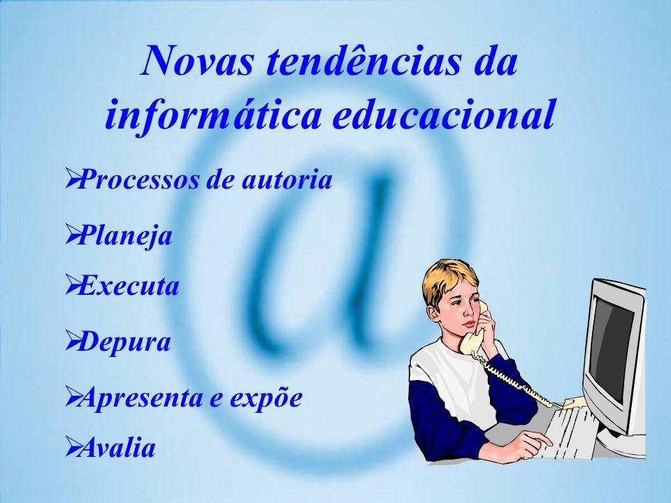 Novas tendências da informática educacional