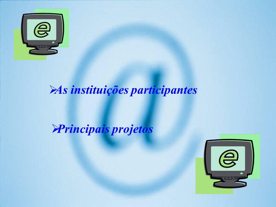 As instituições participantes