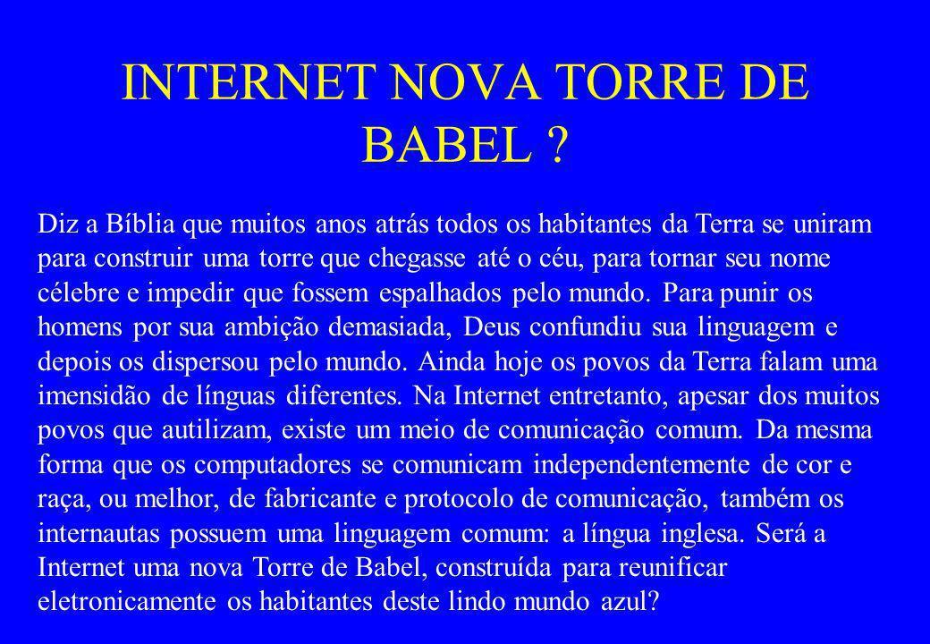 INTERNET NOVA TORRE DE BABEL