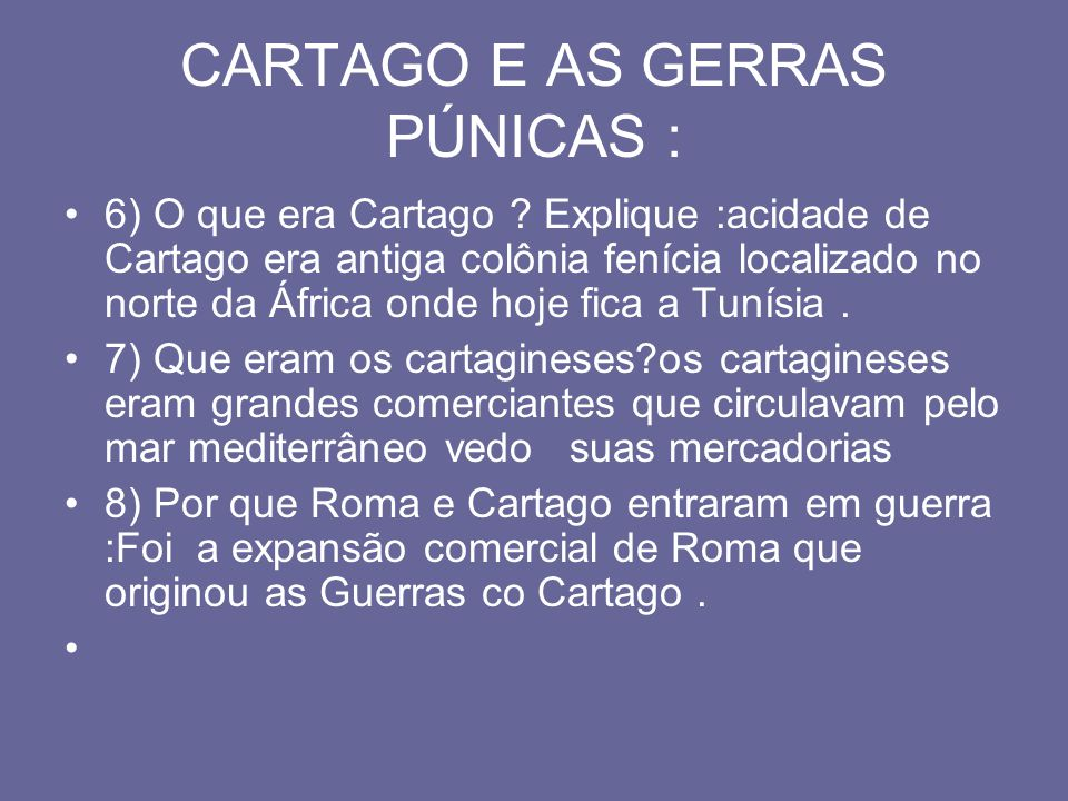 CARTAGO E AS GERRAS PÚNICAS :