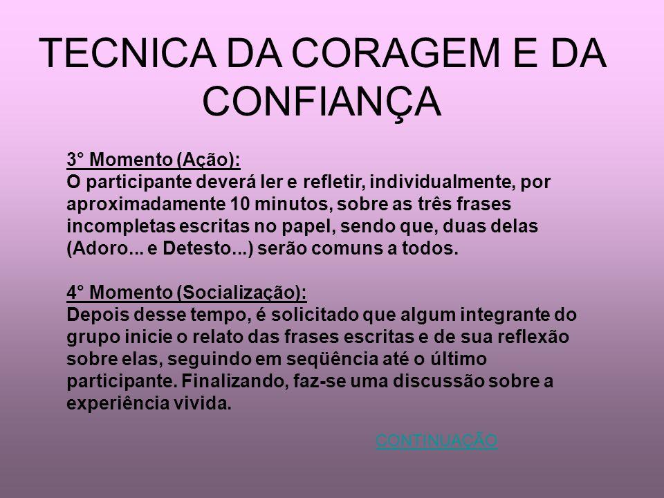 TECNICA DA CORAGEM E DA CONFIANÇA