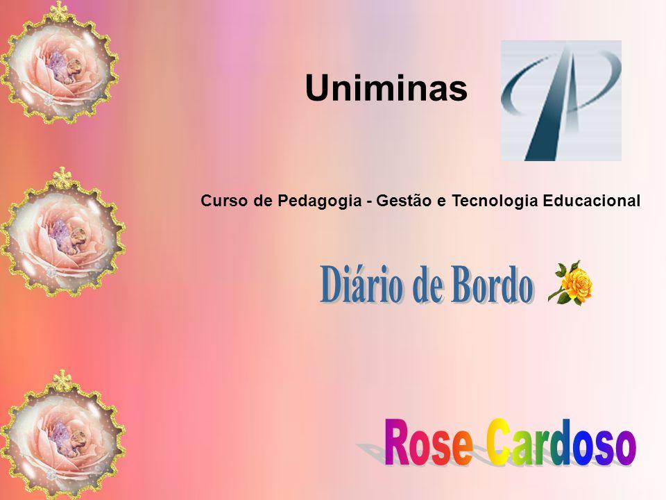 Uniminas Diário de Bordo Rose Cardoso