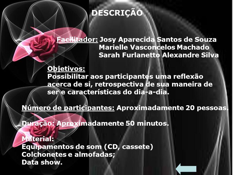 DESCRIÇÃO Facilitador: Josy Aparecida Santos de Souza