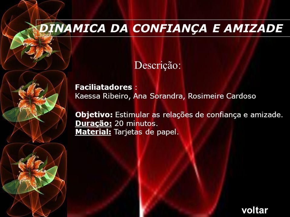 DINAMICA DA CONFIANÇA E AMIZADE