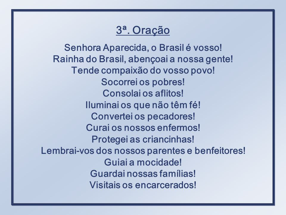 Senhora Aparecida, o Brasil é vosso