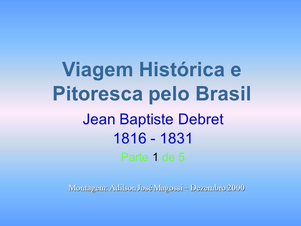 Viagem Histórica e Pitoresca pelo Brasil