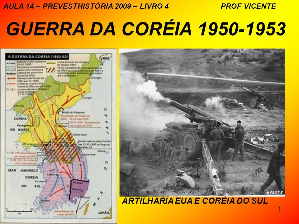 GUERRA DA CORÉIA 1950-1953 ARTILHARIA EUA E CORÉIA DO SUL