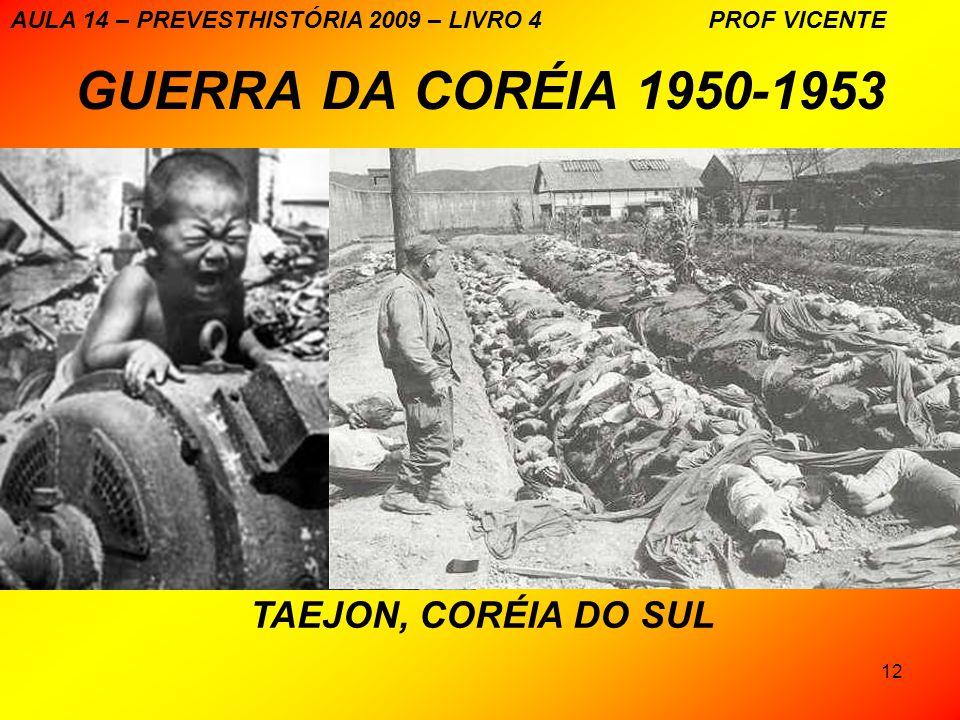 GUERRA DA CORÉIA 1950-1953 TAEJON, CORÉIA DO SUL