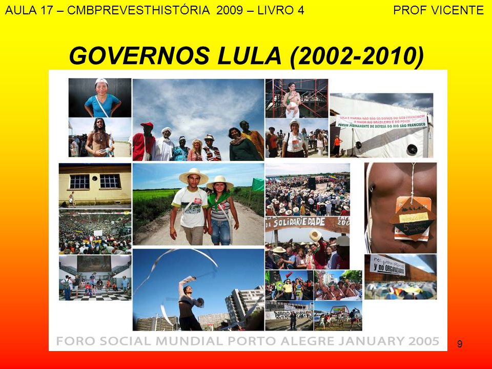 AULA 17 – CMBPREVESTHISTÓRIA 2009 – LIVRO 4 PROF VICENTE