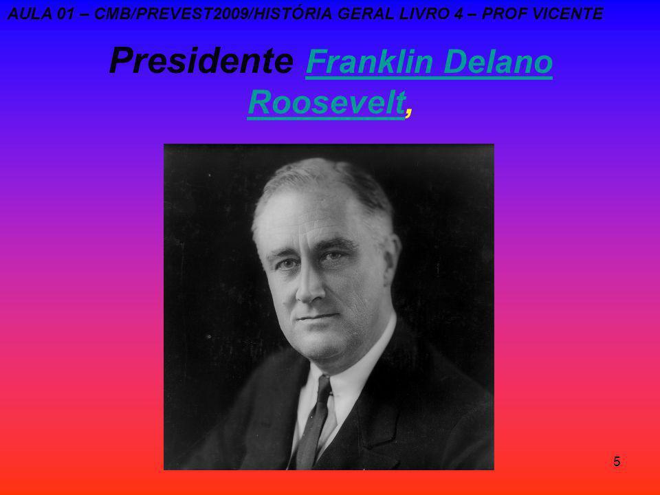 Presidente Franklin Delano Roosevelt,