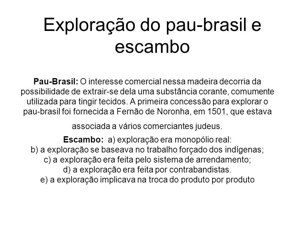 Exploração do pau-brasil e escambo