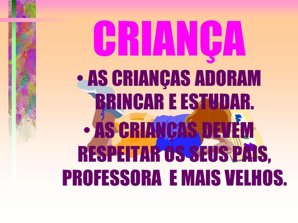 CRIANÇA AS CRIANÇAS ADORAM BRINCAR E ESTUDAR.