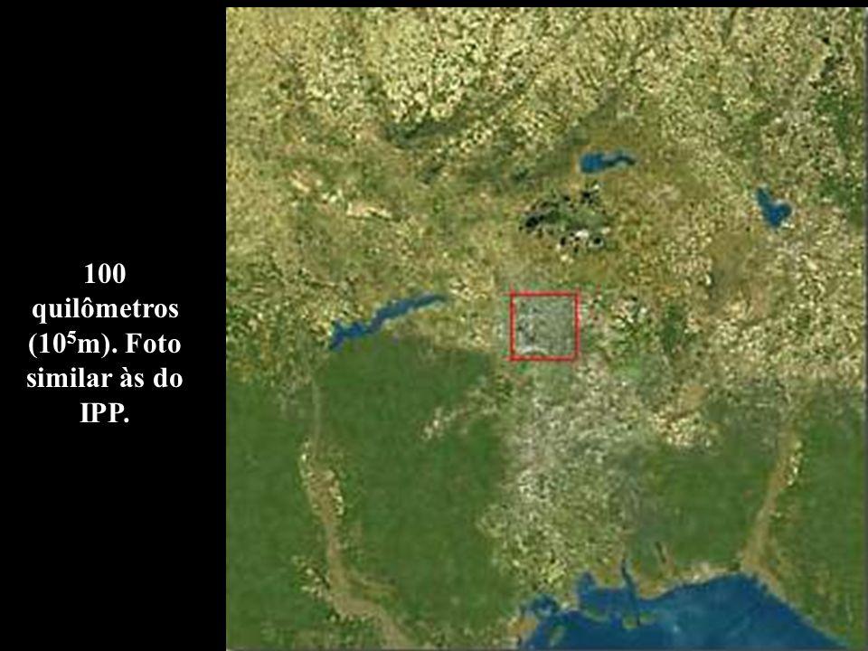100 quilômetros (105m). Foto similar às do IPP.