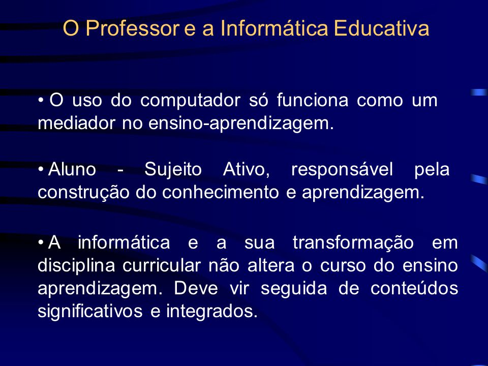 O Professor e a Informática Educativa