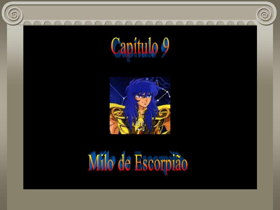 Capítulo 9 Milo de Escorpião