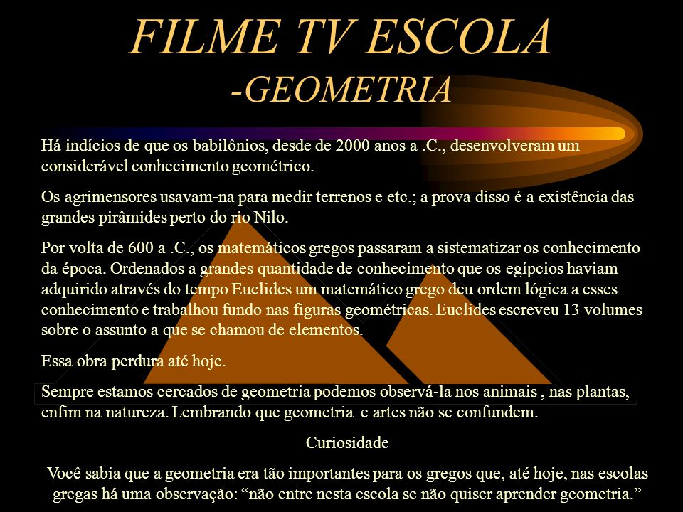 FILME TV ESCOLA -GEOMETRIA