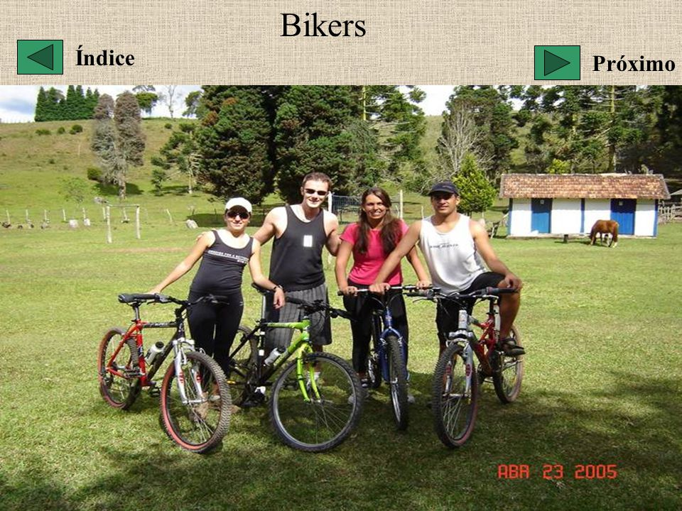 Bikers Índice Próximo