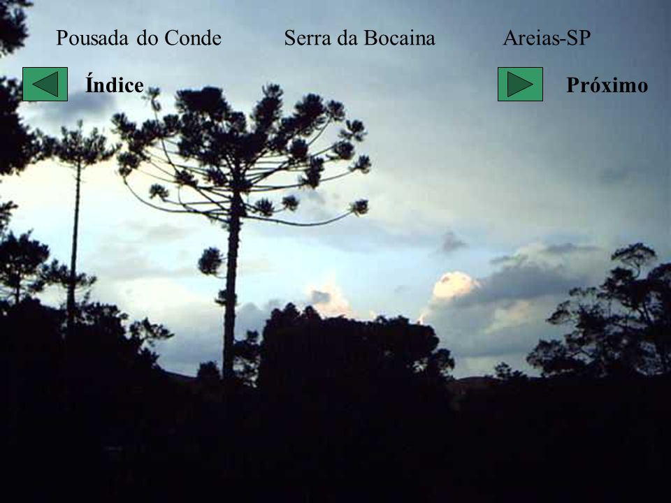 Pousada do Conde Serra da Bocaina Areias-SP