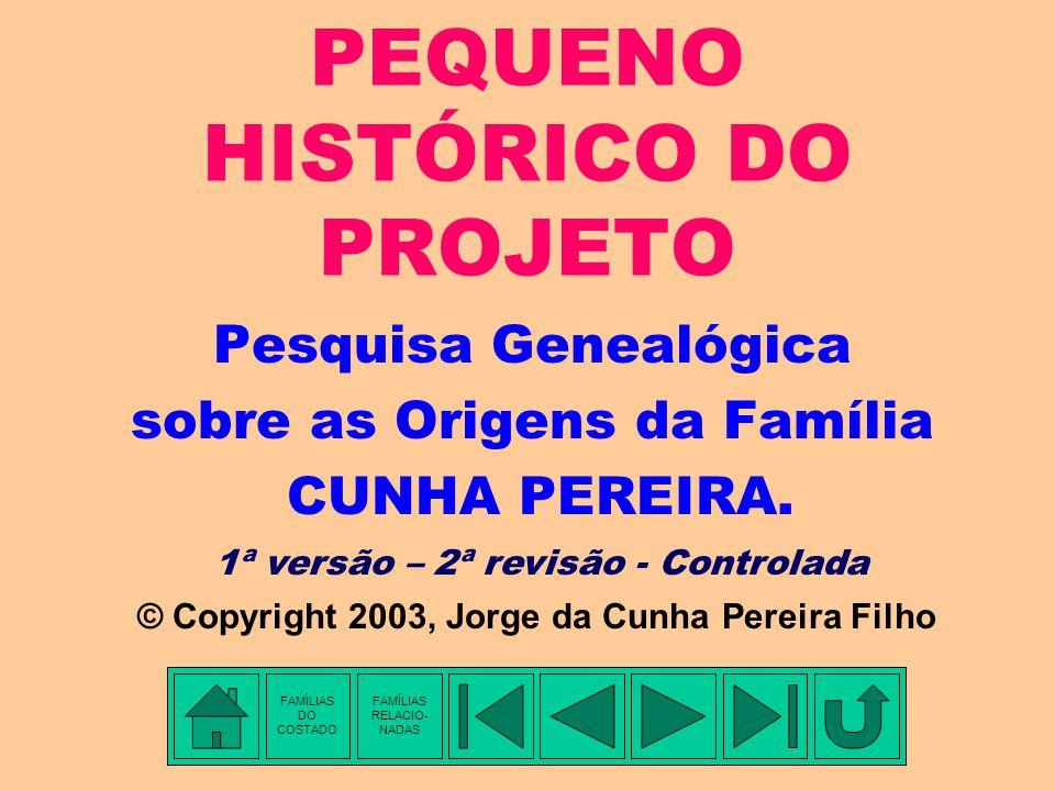 PEQUENO HISTÓRICO DO PROJETO