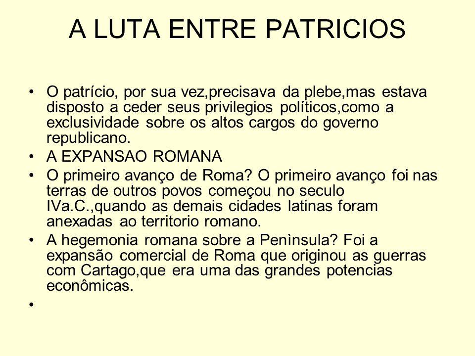 A LUTA ENTRE PATRICIOS