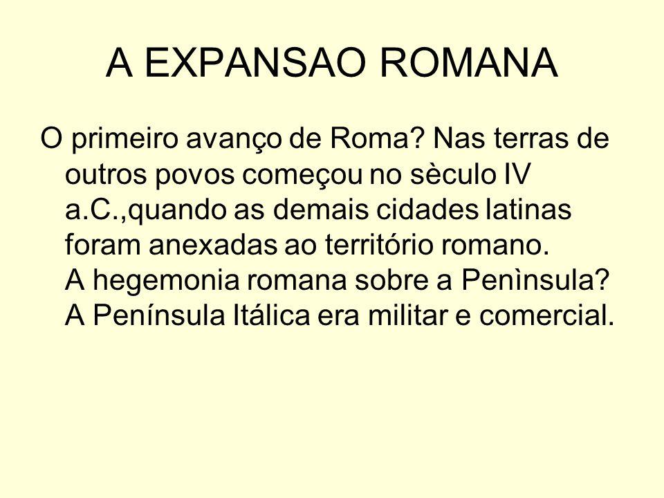 A EXPANSAO ROMANA
