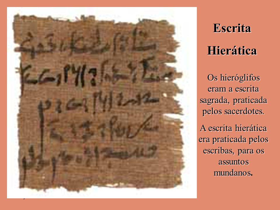 Os hieróglifos eram a escrita sagrada, praticada pelos sacerdotes.