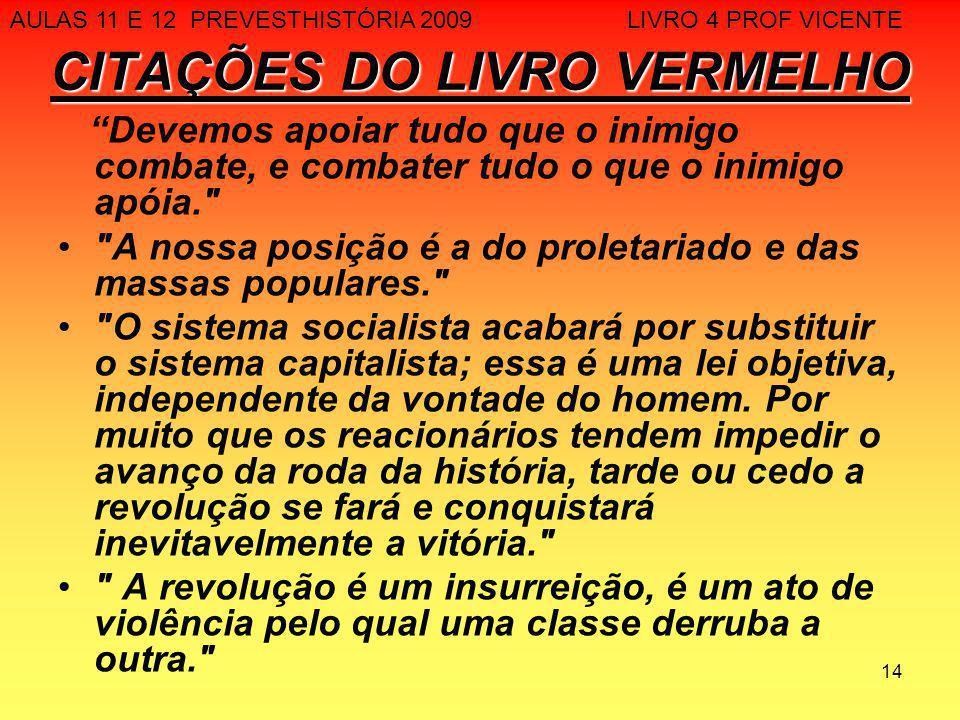 CITAÇÕES DO LIVRO VERMELHO