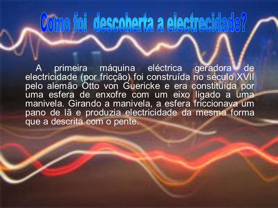 Como foi descoberta a electrecidade