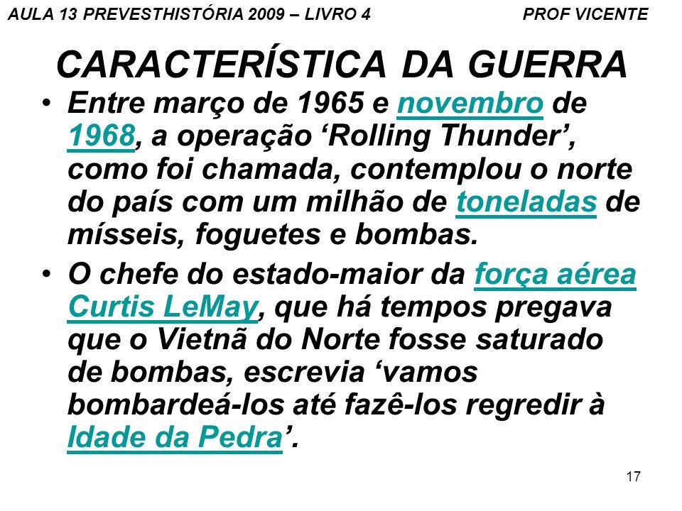 CARACTERÍSTICA DA GUERRA