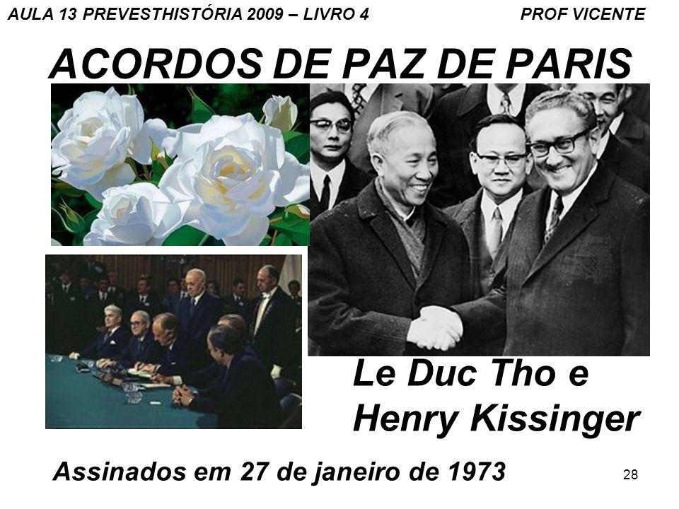 ACORDOS DE PAZ DE PARIS Le Duc Tho e Henry Kissinger