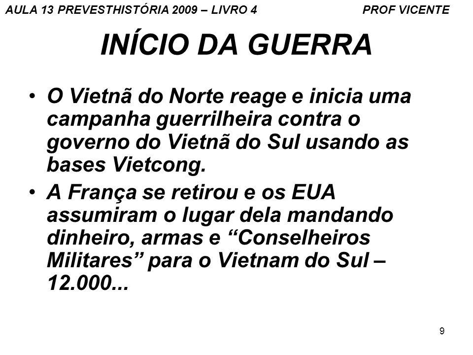 AULA 13 PREVESTHISTÓRIA 2009 – LIVRO 4 PROF VICENTE