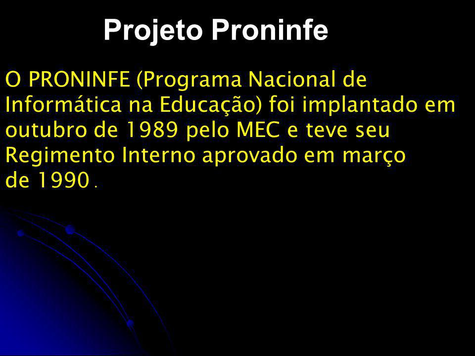 Projeto Proninfe O PRONINFE (Programa Nacional de
