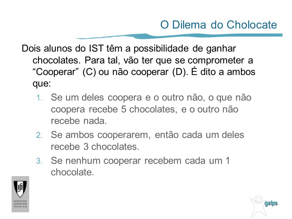 O Dilema do Cholocate