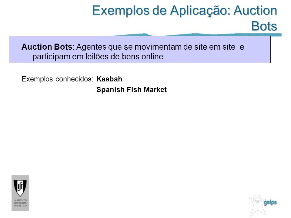 Exemplos de Aplicação: Auction Bots