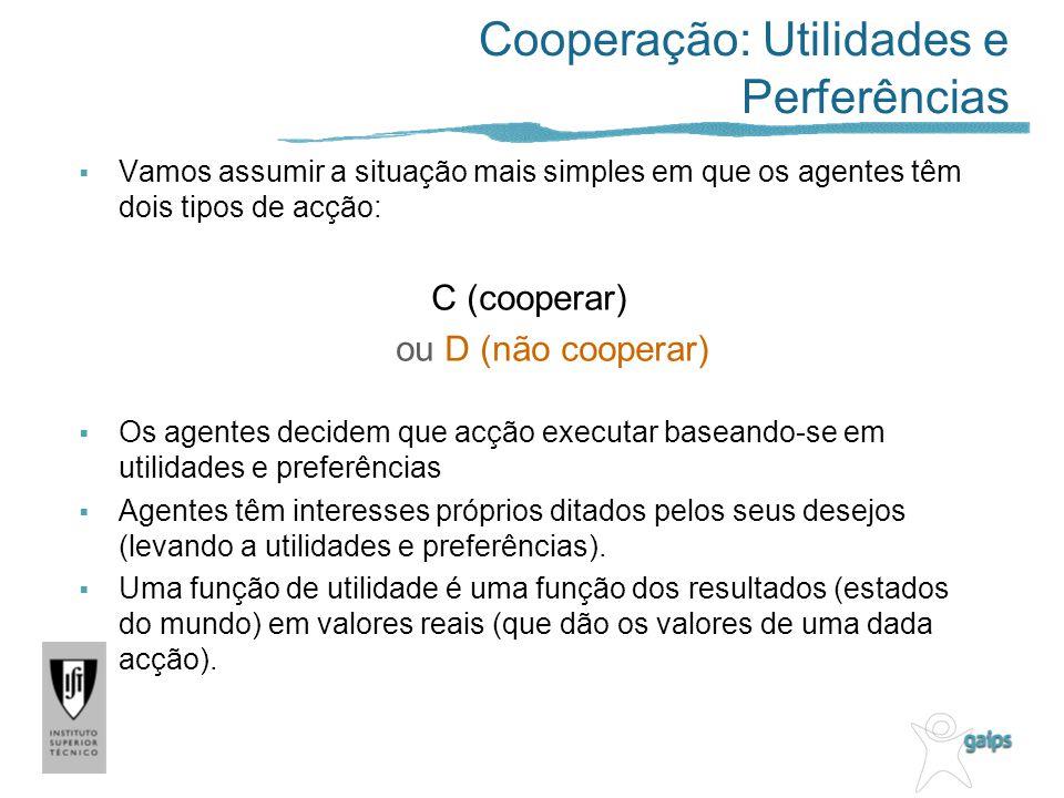 Cooperação: Utilidades e Perferências