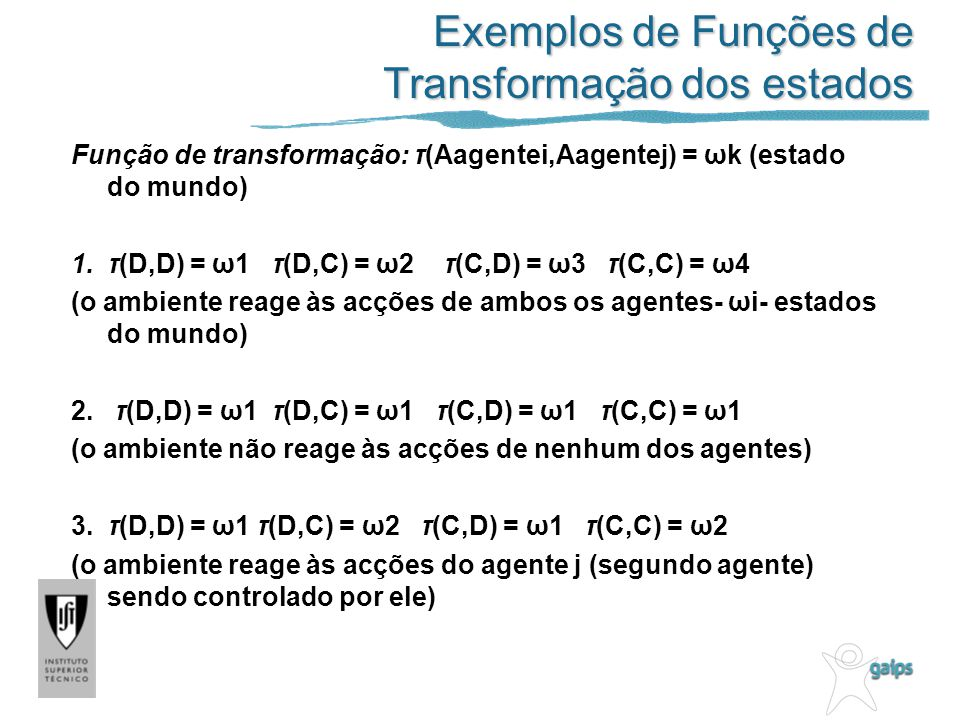 Exemplos de Funções de Transformação dos estados