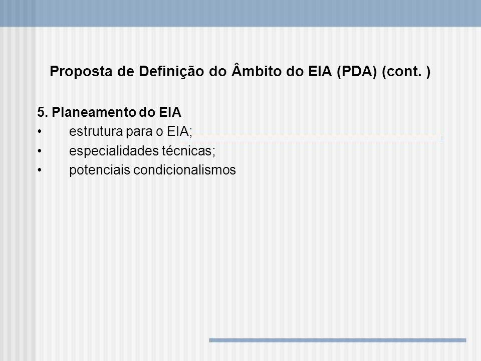 Proposta de Definição do Âmbito do EIA (PDA) (cont. )