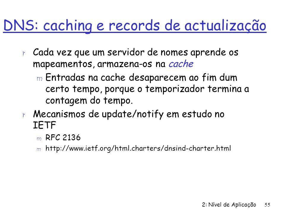 DNS: caching e records de actualização