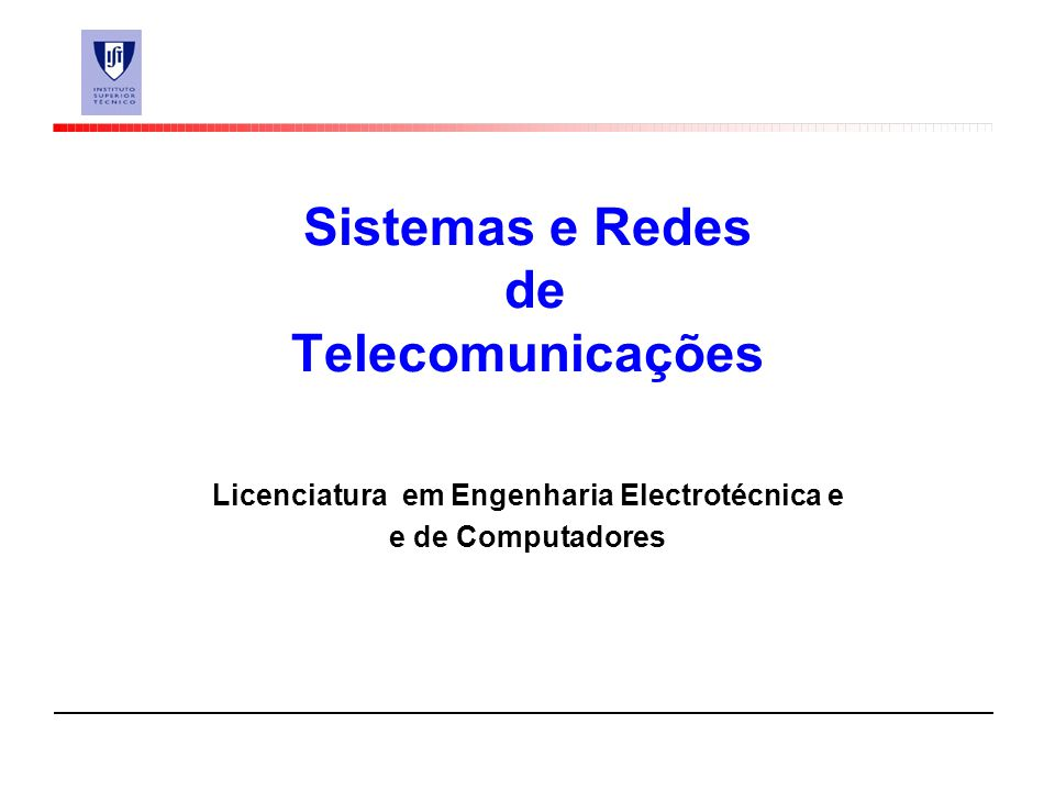 Sistemas e Redes de Telecomunicações