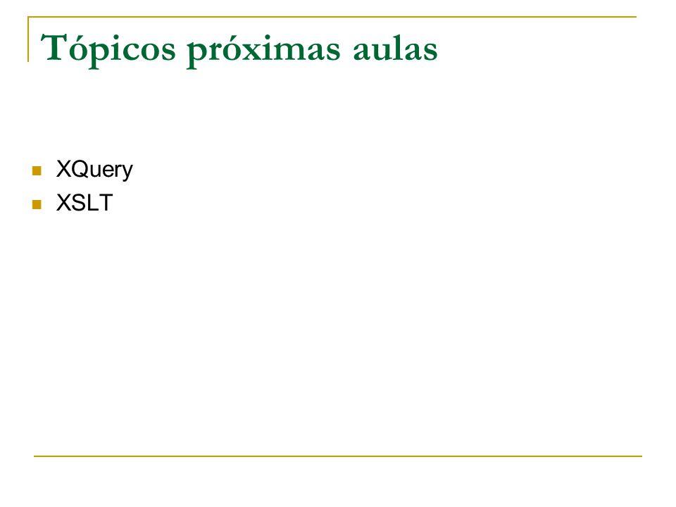Tópicos próximas aulas