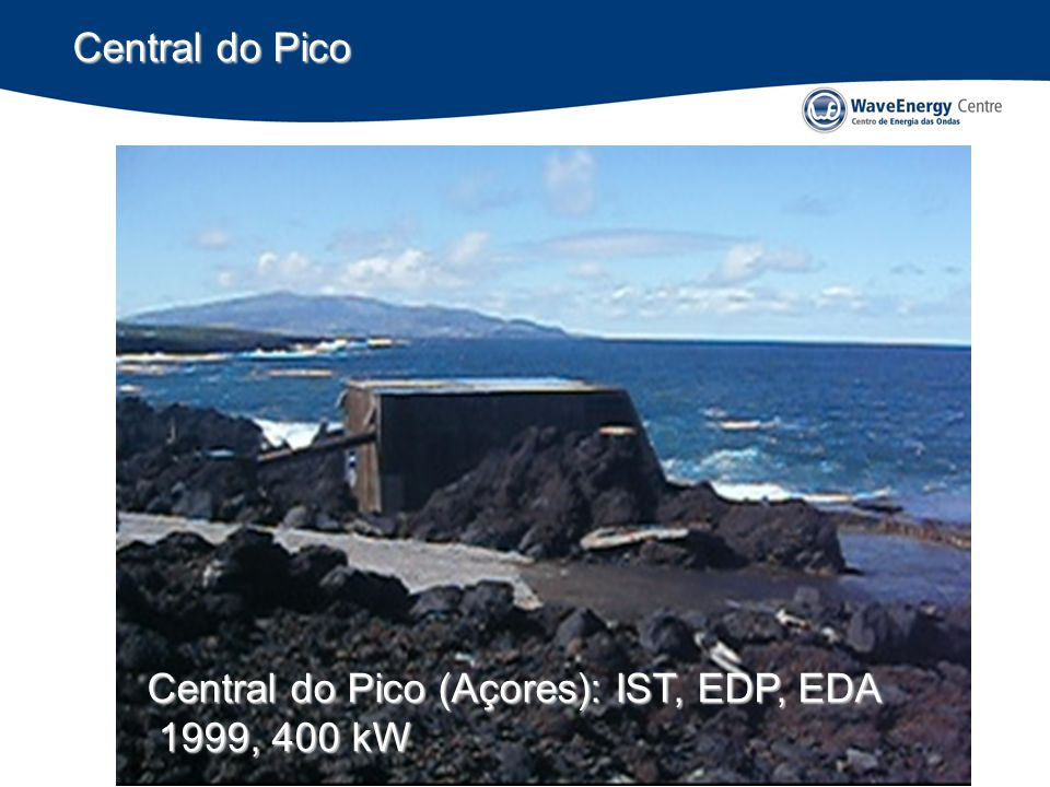 Central do Pico Central do Pico (Açores): IST, EDP, EDA 1999, 400 kW
