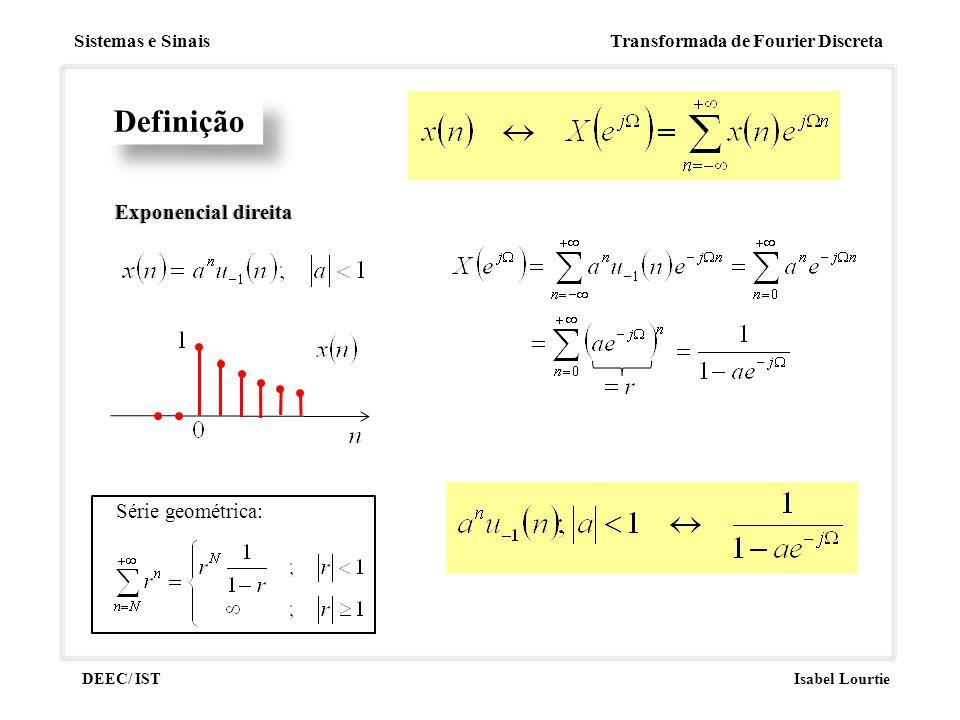 Definição Exponencial direita Série geométrica:
