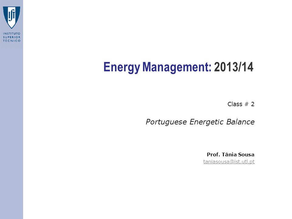 Energy Management: 2013/14 Portuguese Energetic Balance Class # 2