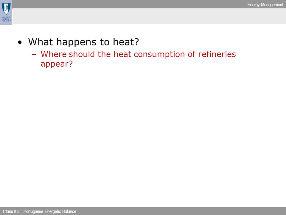 What happens to heat Where should the heat consumption of refineries appear